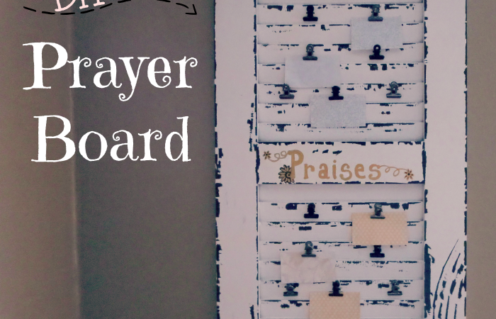 Semi-Homemade Prayer Board